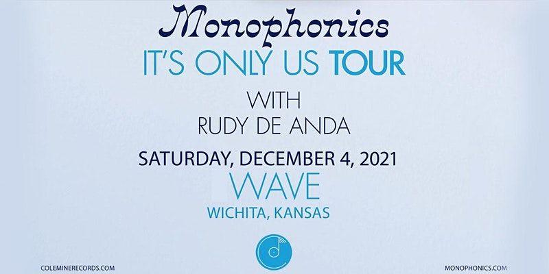 Monophonics w/ Rudy De Ana